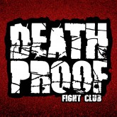 DeathProof Fight Club