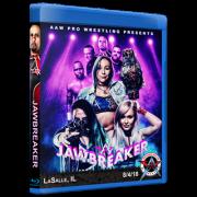 """AAW Blu-ray/DVD August 4, 2018 """"Jawbreaker"""" - LaSalle, IL"""