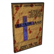 "ACW DVD August 8, 2010 ""Fall From Grace"" - Live Oak, TX"