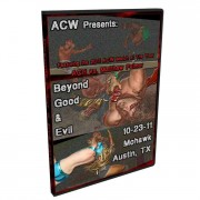 "ACW DVD October 23, 2011 ""Beyond Good and Evil"" - Austin, TX"