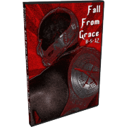 "ACW DVD August 5, 2012 ""Fall From Grace"" - Live Oak, TX"