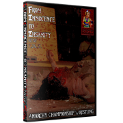 "ACW DVD July 26, 2015 ""From Innocence to Insanity 9"" - Austin, TX"