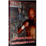 """ACW DVD November 15, 2015 """"10th Annual Lone Star Classic"""" - Austin, TX"""