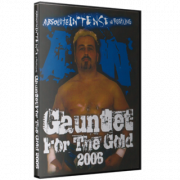 "AIW DVD December 17, 2006 ""Gauntlet For The Gold 2"" - Cleveland, OH"