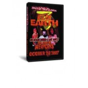 "AIW DVD October 28, 2007 ""Hell on Earth 3"" - Cleveland, OH"