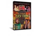 "AIW DVD November 28, 2008 ""Hell on Earth 4: Black Friday"" - Cleveland, OH"