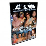 "AIW DVD August 20, 2010 ""The World is Not Enough"" - Broadview Heights, OH"
