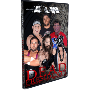"AIW DVD December 27, 2013 ""Dead Presidents"" - Cleveland, OH"