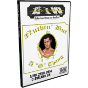 "AIW DVD April 25, 2014 ""Ain't Nothin but a G Thang"" - Cleveland, OH"