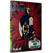 "AIW DVD September 11, 2015 ""Faith No More"" - Cleveland, OH"