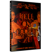 "AIW DVD November 27, 2015 ""Hell on Earth XI"" - Cleveland, OH"