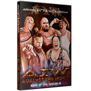 "AIW DVD August 26, 2016 ""Against the World"" - Cleveland, OH"