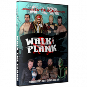 "AIW DVD February 17, 2017 ""Walk the Plank"" - Cleveland, OH"