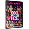 """AIW DVD September 15, 2017 """"Cool As Ice"""" - Cleveland, OH"""