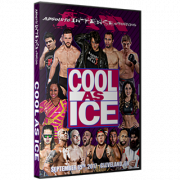 "AIW DVD September 15, 2017 ""Cool As Ice"" - Cleveland, OH"