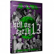 "AIW DVD November 24, 2017 ""Hell on Earth 13"" - Cleveland, OH"