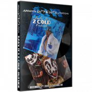 "AIW DVD December 27, 2019 ""Baby It's 2 Cold Outside"" - Cleveland, OH"