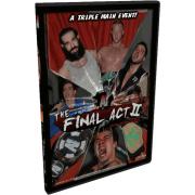 "Alpha-1 Wrestling DVD October 23, 2011 ""Final Act II"" - Hamilton, ON"