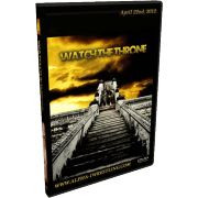 "Alpha-1 Wrestling DVD April 22, 2012 ""Watch The Throne"" - Hamilton, ON"