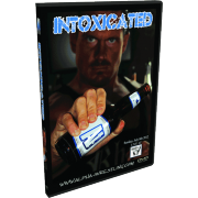 "Alpha-1 Wrestling DVD July 8, 2012 ""Intoxicated"" - Hamilton, ON"