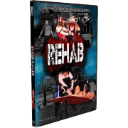 "Alpha-1 Wrestling DVD April 20, 2013 ""Rehab"" - Hamilton, ON"