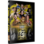 "Alpha-1 Wrestling DVD November 2, 2014 ""Final Act Five"" - Hamilton, ON"