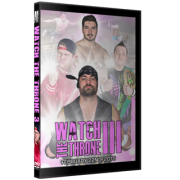"Alpha-1 Wrestling DVD February 22, 2015 ""Watch the Throne III"" - Hamilton, ON"