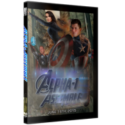 "Alpha-1 Wrestling DVD June 14, 2015 ""Assemble"" - Hamilton, ON"