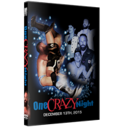 "Alpha-1 Wrestling DVD December 13, 2015 ""One Crazy Night"" - Hamilton, ON"