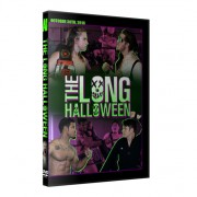 "Alpha-1 Wrestling DVD October 30, 2016 ""The Long Halloween"" - Hamilton, ON"