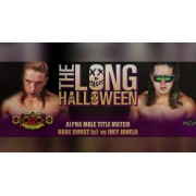 "Alpha-1 Wrestling October 30, 2016 ""The Long Halloween"" - Hamilton, ON (Download)"