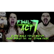 "Alpha-1 Wrestling November 27, 2016 ""Final Act 7"" - Hamilton, ON (Download)"