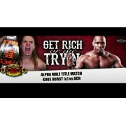 "Alpha-1 Wrestling March 5, 2017 ""Get Rich or Die Tryin"" - Hamilton, ON (Download)"