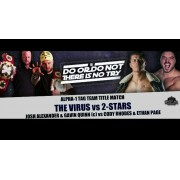 """Alpha-1 Wrestling June 18, 2017 """"Do Or Do Not, There Is No Try"""" - Hamilton, ON (Download)"""
