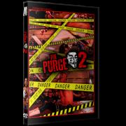 "Alpha-1 Wrestling DVD July 30, 2017 ""The Purge 2"" - Hamilton, ON"