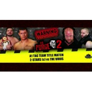 "Alpha-1 Wrestling July 30, 2017 ""The Purge 2"" - Hamilton, ON (Download)"
