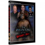 "Alpha-1 Wrestling DVD September 24, 2017 ""Phantom of the Banquet Hall"" - Hamilton, ON"