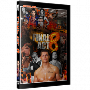 "Alpha-1 Wrestling DVD November 26, 2017 ""Final Act 8"" - Hamilton, ON"
