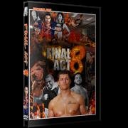 "Alpha-1 Wrestling DVD November 26, 2017 ""Final Act 8"" - Hamilton, ON"