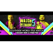 "Alpha-1 Wrestling December 17, 2017 ""Watch the Throne 5"" - Oshawa, ON (Download)"