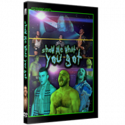 "Alpha-1 Wrestling DVD April 15, 2018 ""Show Me What You Got"" - Hamilton, ON"