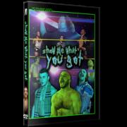 "Alpha-1 Wrestling DVD April 15, 2018 ""Show Me What You Got"" - Hamilton, ON"
