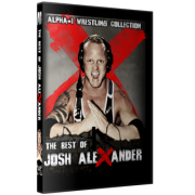 "Alpha-1 Wrestling DVD ""Best Of Josh Alexander"""