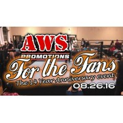 "AWS August 26, 2016 ""14th Anniversary - For The Fans"" - South Gate, CA (Download)"