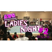 "AWS September 24, 2016 ""Ladies Night #2"" - South Gate, CA (Download)"