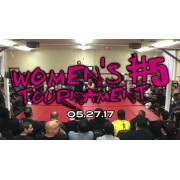 "AWS May 27, 2017 ""Women's Tournament #5"" - South Gate, CA (Download)"