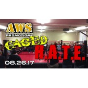 "AWS August 26, 2017 ""Caged Hate"" - South Gate, CA (Download)"