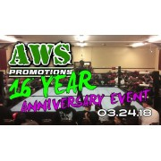 "AWS March 24, 2018 ""16th Anniversary Event"" - South Gate, CA (Download)"