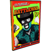 "BattleWar DVD March 30, 2014 ""17"" - Montreal, QC"