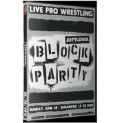 "BattleWar DVD June 28, 2015 ""Block Party"" - Montreal, QC"